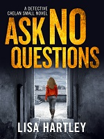 Ask No Questions Book Cover