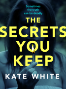 The Secrets You Keep Book Cover